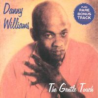 Danny Williams - The Gentle Touch