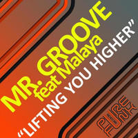 Mr. Groove - It's Lifting You Higher