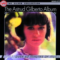 Astrud Gilberto - The Silver Collection - Astrud Gilberto