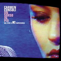 Carmen Consoli - Un Sorso In Piu' - Dal Vivo A MTV-Supersonic