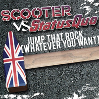 Scooter - Jump That Rock (Whatever You Want)