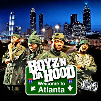 Boyz N Da Hood - Welcome To Atlanta