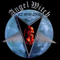Angel Witch - '82 Revisited