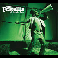 The Fratellis - A Heady Tale