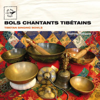 Tsering Tobgyal - Tibetan Singing Bowls - Bols chantants tibétains (Air Mail Music Collection)
