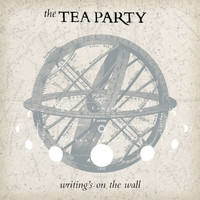 The Tea Party - The Writing's On The Wall
