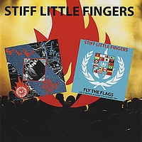 Stiff Little Fingers - Live and Loud! / Fly the Flags