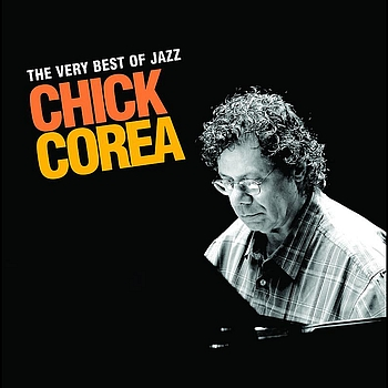 Chick Corea - The Very Best Of Jazz - Chick Corea