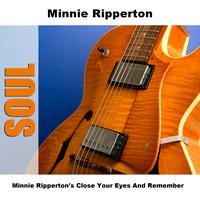 Minnie Ripperton - Minnie Ripperton's Close Your Eyes And Remember