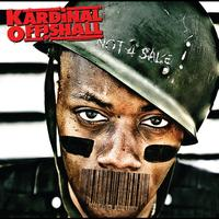 Kardinal Offishall - Not 4 Sale (International Version)