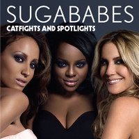 Sugababes - Catfights And Spotlights (INTERNATIONAL)