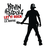 Kevin Rudolf - Let It Rock
