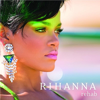 Rihanna - Rehab (Vingle)