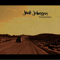 Jack Johnson - Breakdown