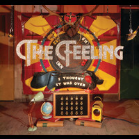 The Feeling - I Thought It Was Over