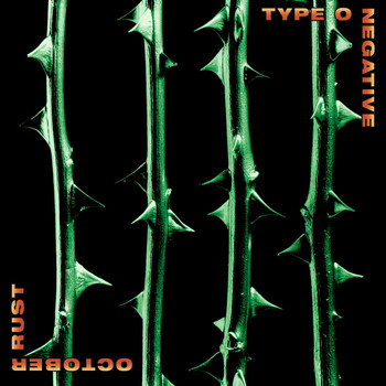 Type O Negative - October Rust [Special Edition]
