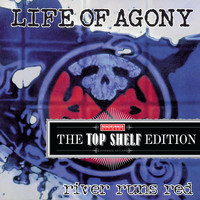 Life Of Agony - River Runs Red [Top Shelf Edition]
