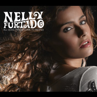 Nelly Furtado - All Good Things (Come To An End) (International Version)