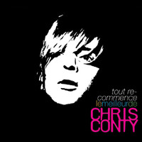 Chris Conty - Tout Recommence - Le Best Of
