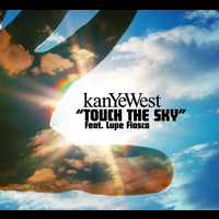 Kanye West - Touch The Sky (int'l 2 trk single)