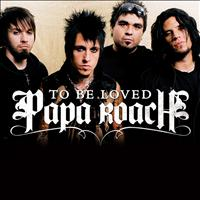 Papa Roach - ...To Be Loved (Album Version (Edited))