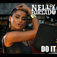 Nelly Furtado - Do It (International Version)