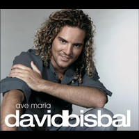 David Bisbal - Ave Maria (2007 Version)