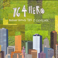 764-Hero - Nobody Knows this is Everywhere