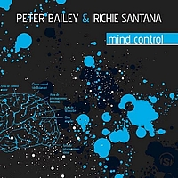 Peter Bailey, Richie Santana - Mind Control