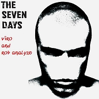 Viro & Rob Analyze - The Seven Days EP