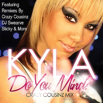 Kyla - Do You Mind? Mixes