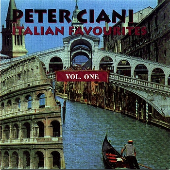 Peter Ciani - Italian Favourites Vol. One
