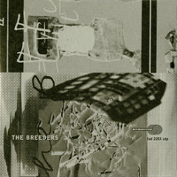 The Breeders - Off You (Explicit)