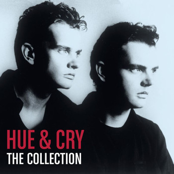 Hue & Cry - The Collection