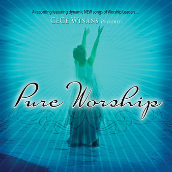 Cece Winans - CeCe Winans Presents Pure Worship