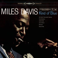 Miles Davis - Kind Of Blue (Legacy Edition)