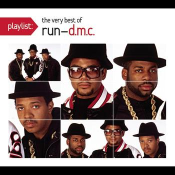 RUN-DMC - Playlist: The Very Best Of RUN-DMC (Explicit)