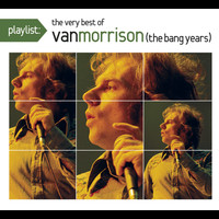Van Morrison - Playlist: The Very Best Of Van Morrison