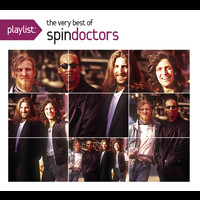 Spin Doctors - Playlist: The Very Best Of Spin Doctors