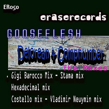Gooseflesh - Delorean/Compnumber The Remixes