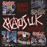 Chaos UK - Kings for a Day - The Vinyl Japan Years