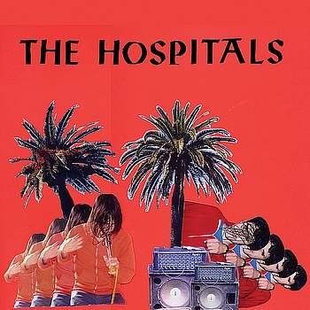 The Hospitals - I've Visited the Island of Jocks and Jazz