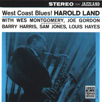 Harold Land Sextet - West Coast Blues!