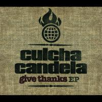 Culcha Candela - Give Thanks (Digital Version)