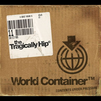 The Tragically Hip - World Container (Explicit)