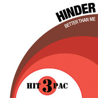 Hinder - Better Than Me Hit Pack
