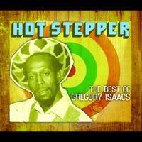 Gregory Isaacs - Hot Stepper: The Best Of Gregory Isaacs