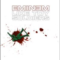 Eminem - Like Toy Soldiers (International Version)