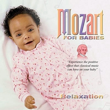 Mozart - Mozart For Babies Relaxation