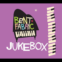 Bent Fabric - Jukebox Radio Edit